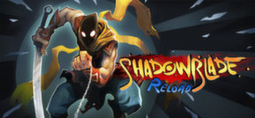Shadow Blade: Reload - ND.