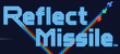 Reflect Missile - NDS