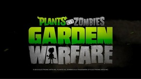 Garden Warfare: Plants vs Zombies - ND.