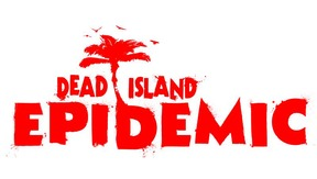 Dead Island Epidemic - PC