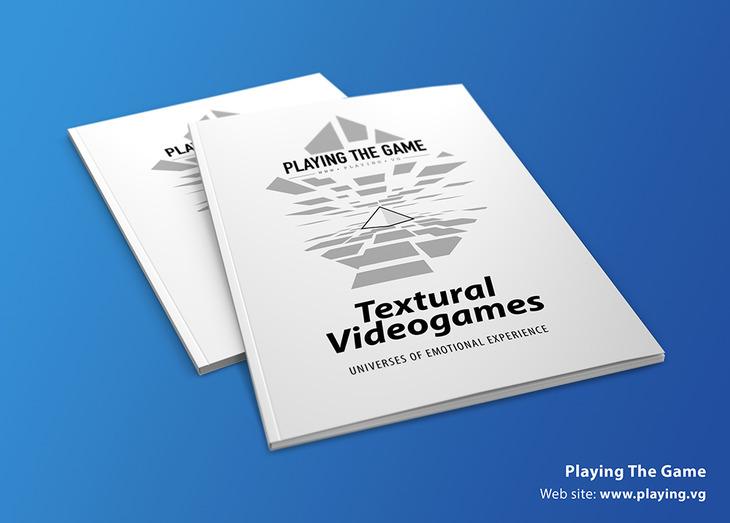 Disponibile il libro di Playing The Game, Textural Videogames: Universi per un'Esperienza Emozionale