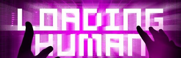 Loading Human: Disponibile una demo di gameplay