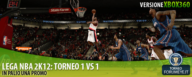[360]Lega NBA2K12: Torneo 1 Vs 1