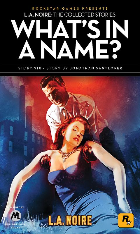 LA Noire: The Collected Stories - disponibile in rete il primo racconto