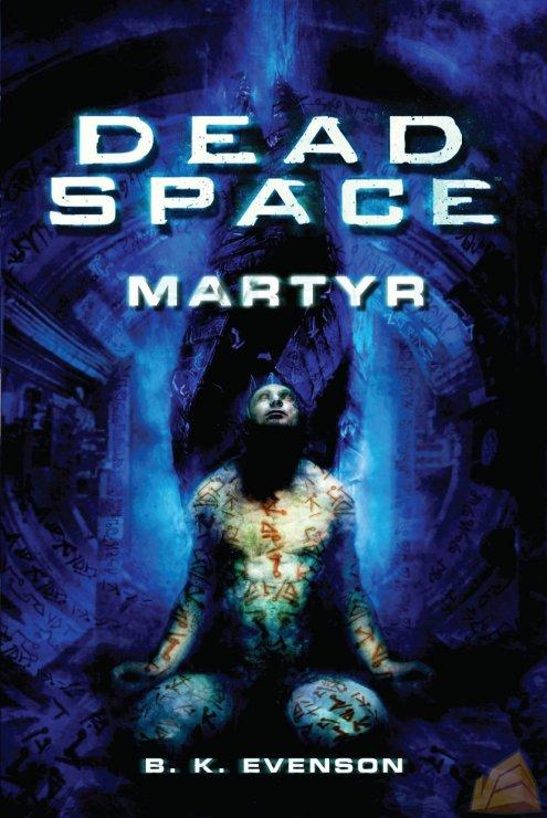 Dead Space Martyr, annunciato il romanzo che farà luce sul passato