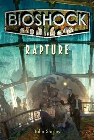 Bioshock Rapture: in anteprima il primo capitolo del romanzo di John Shirley