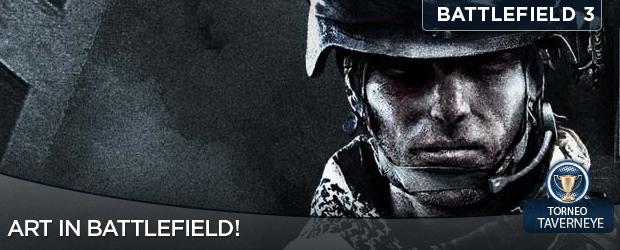 Torneo Ufficiale Taverneye. The Art of Battlefield 3
