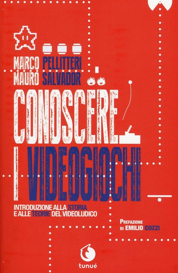 Conoscere i Videogiochi: presentazione del saggio di Marco Pellitteri e Mauro Salvador