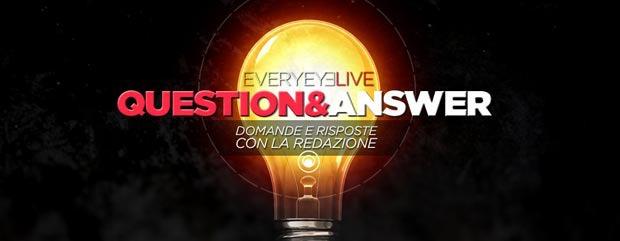 Q&A Live: oggi alle 17:00 - Domande e Risposte con la redazione - Notizia