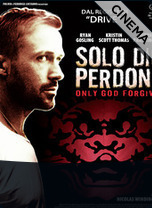 recensione Solo Dio Perdona - Only God Forgives
