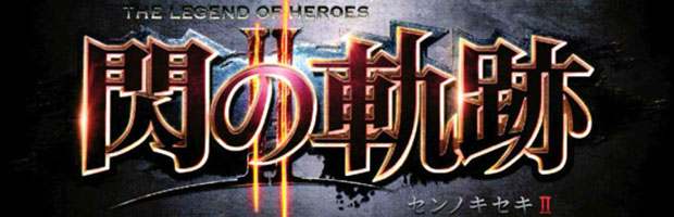 The Legend of Heroes: Sen no Kiseki 2 in un trailer di gameplay - Notizia